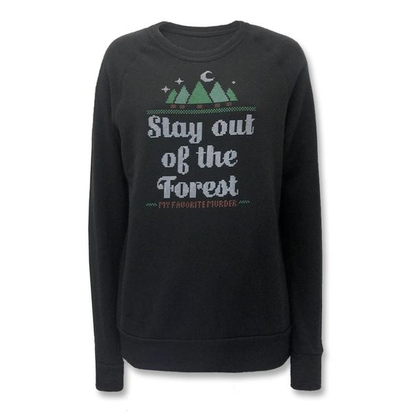 Stay Out of the Forest Crewneck