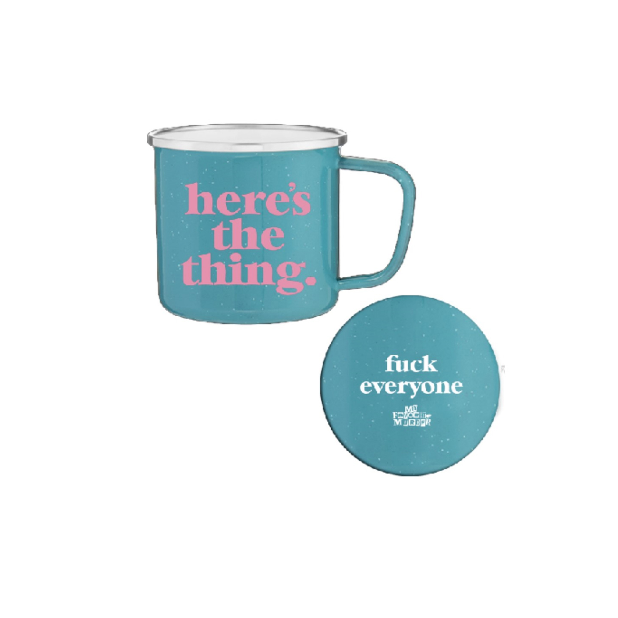 Here's The Thing Teal Mug